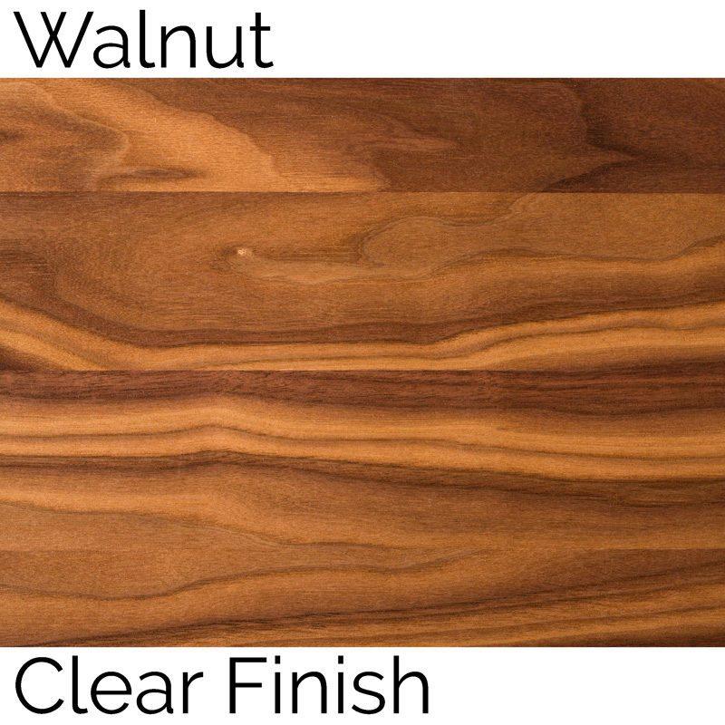 Walnut Clear Finish